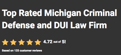 Top Rated Michigan Criminal Defense and DUI Law Firm